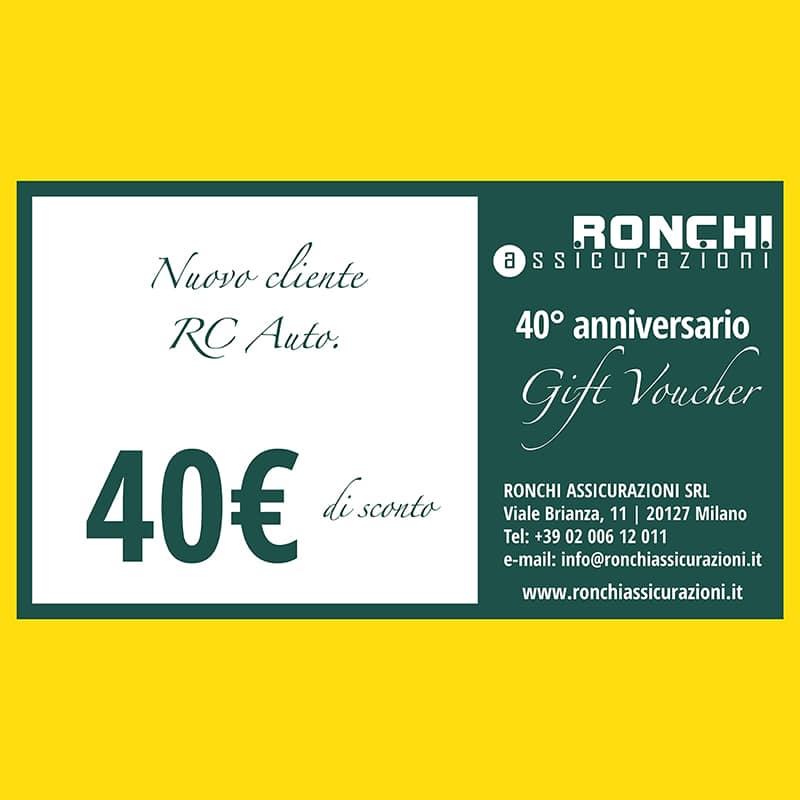 40° anniversario - Gift Voucher 40 euro Ronchi Assicurazioni srl Milano